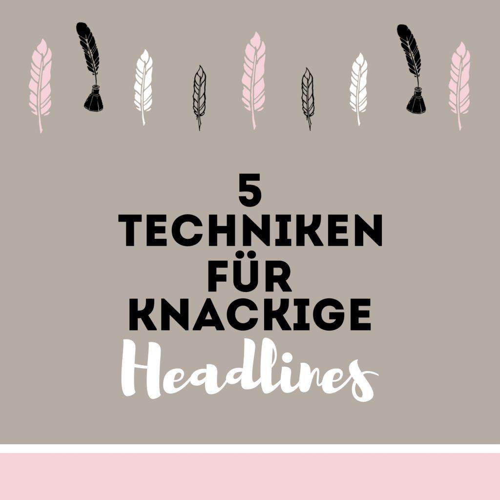5 Techniken für knackige Headlines